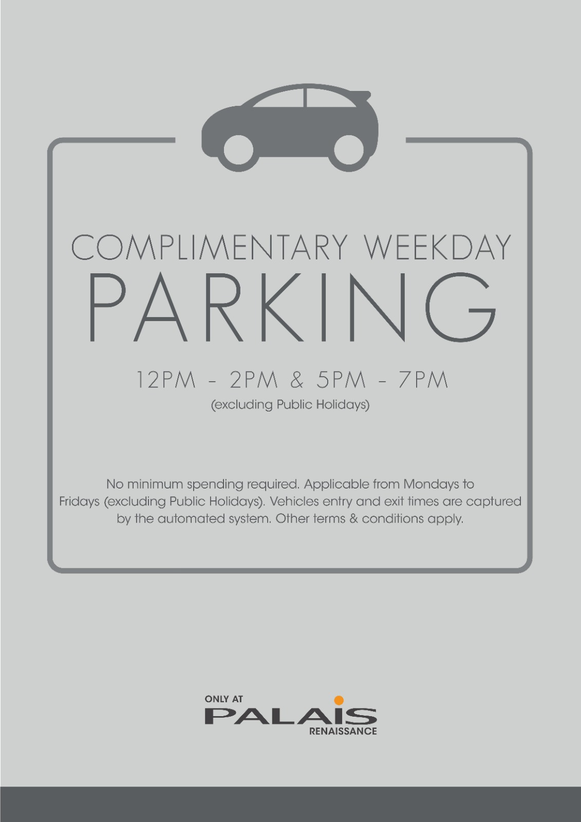 Complimentary Weekday Parking with No Minimum Spend Required